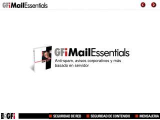Anti-spam, avisos corporativos y más basado en servidor