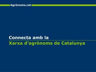 Xarxa d'agrònoms de Catalunya
