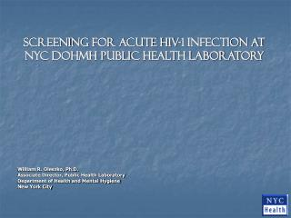 Screening for Acute HIV-1 Infection at NYC DOHMH Public Health Laboratory