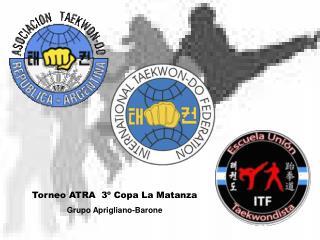 Torneo ATRA  3º Copa La Matanza Grupo Aprigliano-Barone