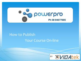 How to Publish  Your Course On-line