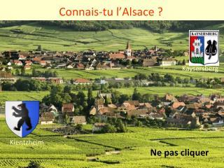 Connais-tu l'Alsace ?