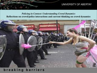 Policing in Context: Understanding Crowd Dynamics
