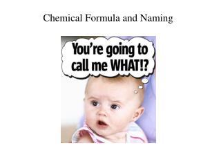 Chemical Formula and Naming
