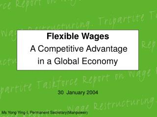 Flexible Wages  A Competitive Advantage  in a Global Economy