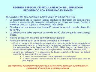 REGIMEN ESPECIAL DE REGULARIZACON DEL EMPLEO NO REGISTRADO CON PRIORIDAD EN PYMES