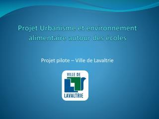 Projet Urbanisme et environnement alimentaire autour des écoles