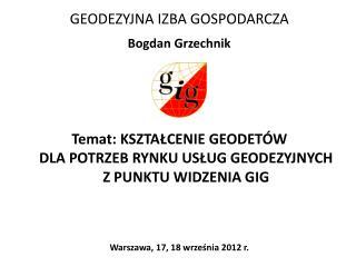 GEODEZYJNA IZBA GOSPODARCZA Bogdan Grzechnik