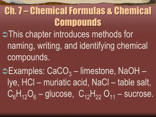 Ch. 7 – Chemical Formulas & Chemical Compounds