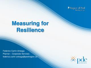 Measuring for Resilience