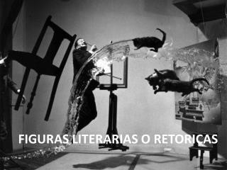 Figuras Literarias o Retoricas
