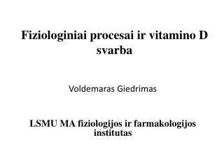 Fiziologiniai procesai ir vitamino D svarba