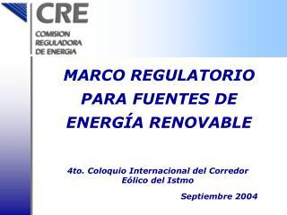 4to. Coloquio Internacional del Corredor Eólico del Istmo Septiembre 2004