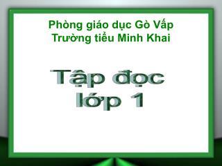 Phòng giáo dục Gò Vấp Trường tiểu Minh Khai