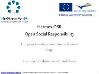Hermes-OSR  Open Social Responsibility