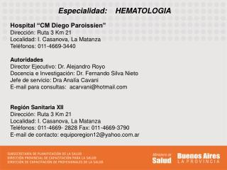 Especialidad:    HEMATOLOGIA