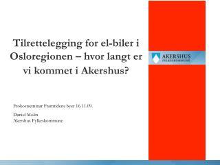 Tilrettelegging for el-biler i Osloregionen – hvor langt er vi kommet i Akershus?