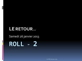 ROLL  -  2