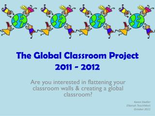 The Global Classroom Project 2011 - 2012