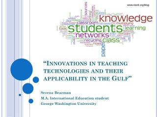 """Innovations in teaching technologies and their applicability in the Gulf"""
