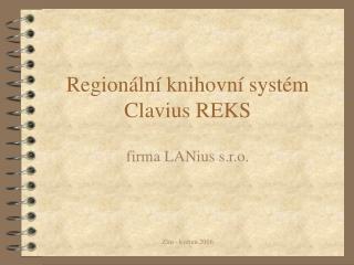 Regionální knihovní systém Clavius REKS