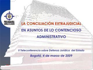 LA CONCILIACIÓN EXTRAJUDICIAL EN ASUNTOS DE LO CONTENCIOSO   ADMINISTRATIVO