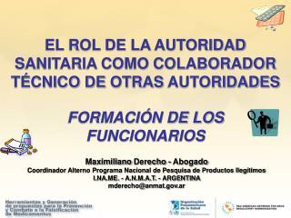 El rol de la Autoridad Sanitaria como colaborador técnico de  OTRas  autoridades