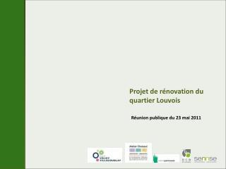 Projet de rénovation du quartier Louvois