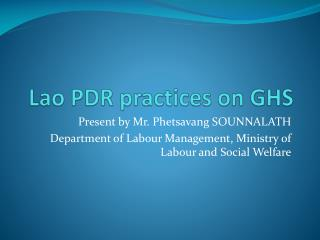 Lao PDR practices on GHS