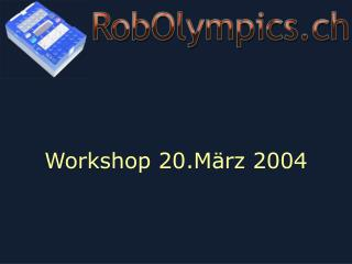 Workshop 20.März 2004