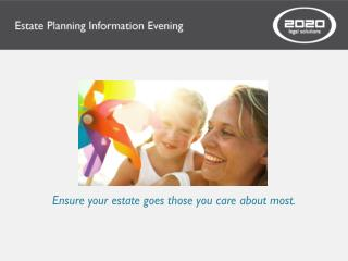Ensure your estate goes those you care about most.