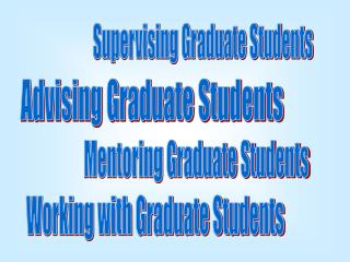Advising Graduate Students