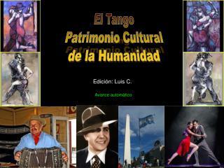 El Tango Patrimonio Cultural de la Humanidad