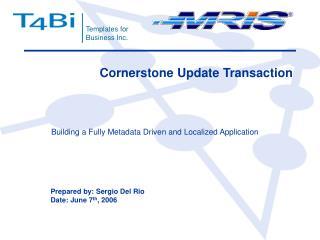 Cornerstone Update Transaction