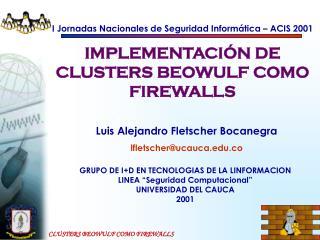 I Jornadas Nacionales de Seguridad Informática – ACIS 2001