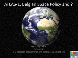 ATLAS-1,  Belgian  Space Policy  and  ?