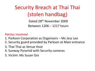 Security Breach at Thai Thai (stolen handbag)