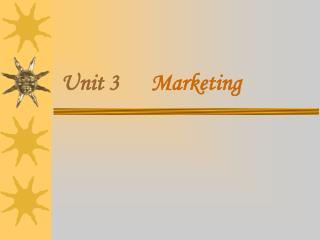 Unit 3      Marketing