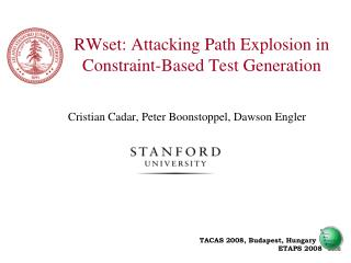 RWset: Attacking Path Explosion in Constraint-Based Test Generation