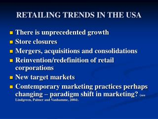 RETAILING TRENDS IN THE USA