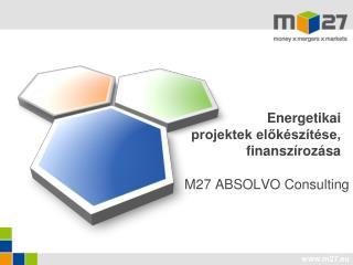 Energetikai projektek előkészítése, finanszírozása