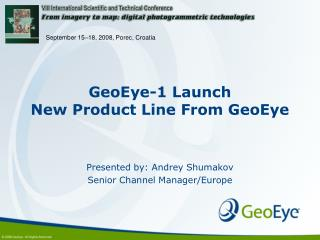 GeoEye-1 Launch New Product Line From GeoEye