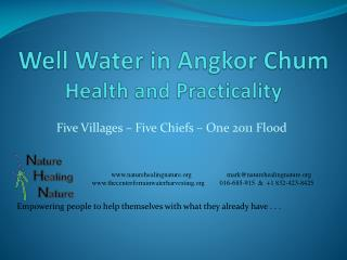 Well Water in Angkor Chum Health and Practicality