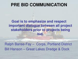 PRE BID COMMUNICATION