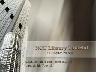 NCU Library Tutorial