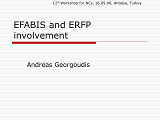 EFABIS and ERFP involvement