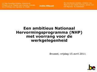 Een ambitieus Nationaal Hervormingsprogramma (NHP) met voorrang voor de werkgelegenheid