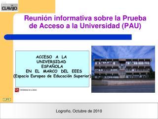 Reunión informativa sobre la Prueba de Acceso a la Universidad (PAU)