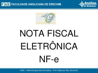 NOTA FISCAL ELETRÔNICA NF-e