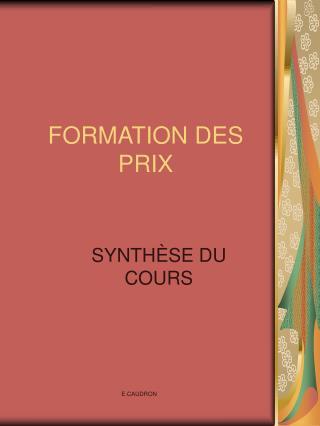 FORMATION DES PRIX
